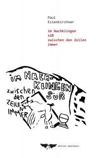 Paul Eisenkirchner - Marktschreibertexte 2013
